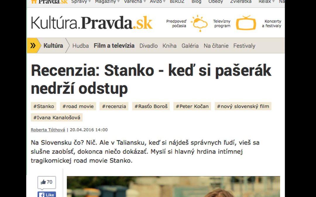 Recenzia: Stanko – keď si pašerák nedrží odstup (Pravda.sk) 4 z 5